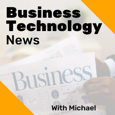 """Business Technology News with Michael Ameigh. background image is a man in a suit holding a newspaper that says """"business"""""""